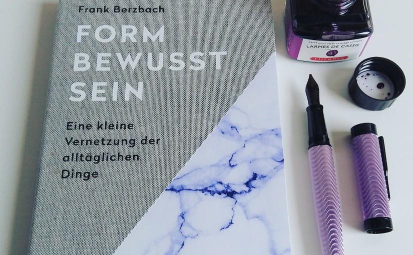 Formbewusstsein – Frank Berzbach
