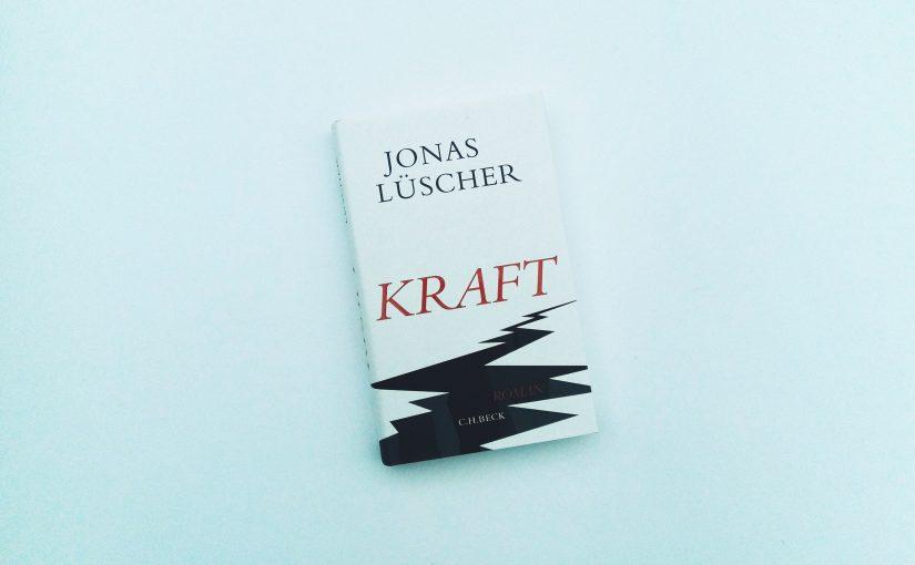 Kraft – Jonas Lüscher