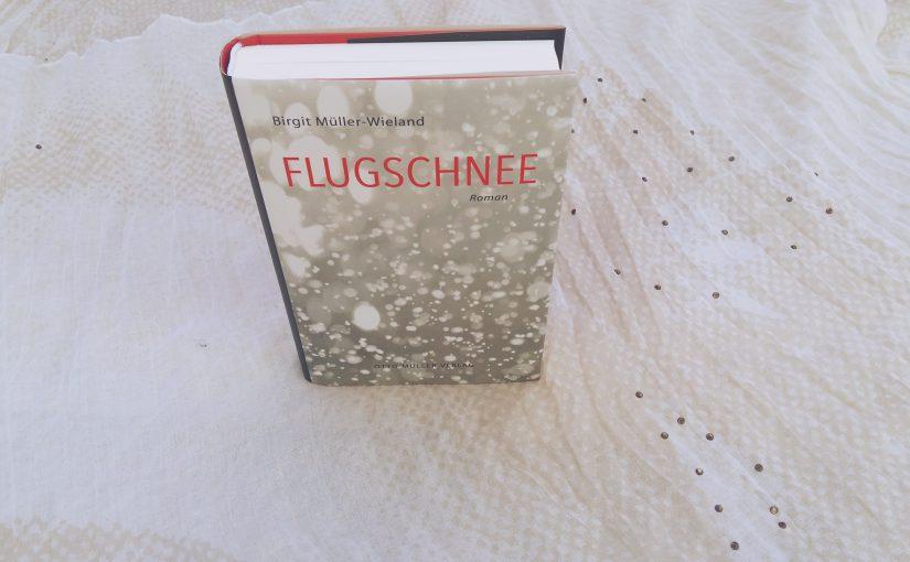 Flugschnee – Birgit Müller-Wieland