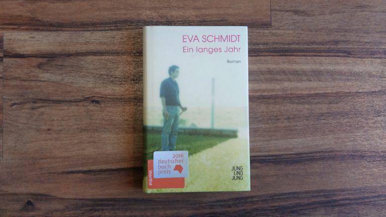 Ein langes Jahr – Eva Schmidt