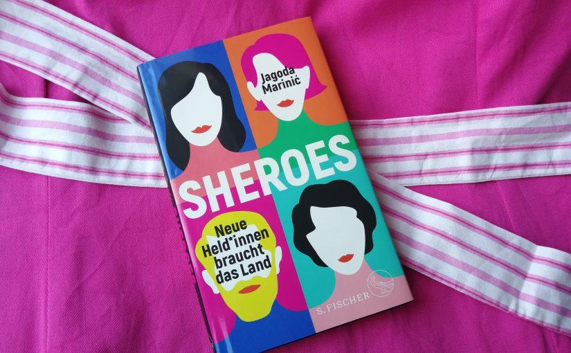 Sheroes – Jagoda Marinic