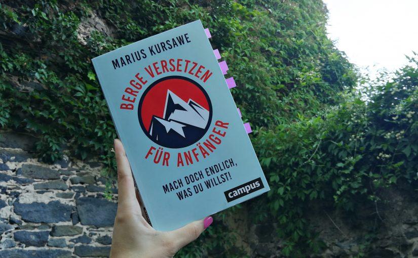 Berge versetzen für Anfänger – Marius Kursawe