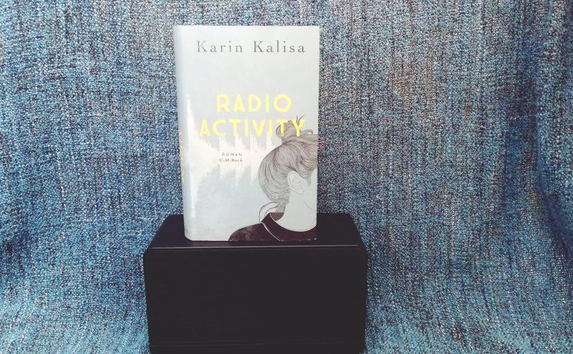 Radio Activity – Karin Kalisa