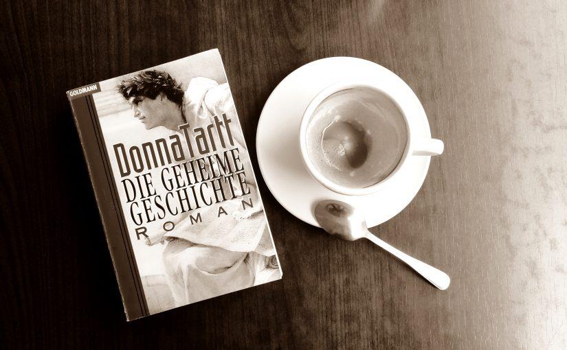 Die geheime Geschichte – Donna Tartt