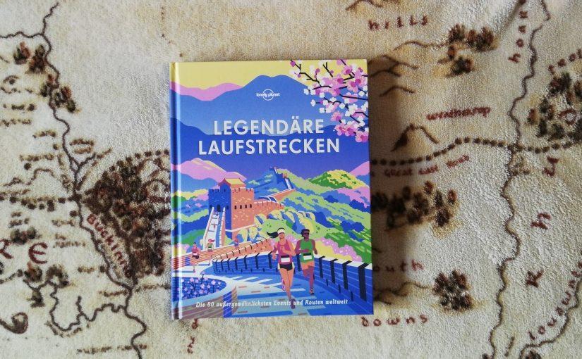 Legendäre Laufstrecken – Lonely Planet