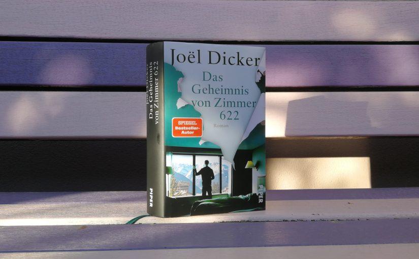 Das Geheimnis von Zimmer 622 –  Joël Dicker